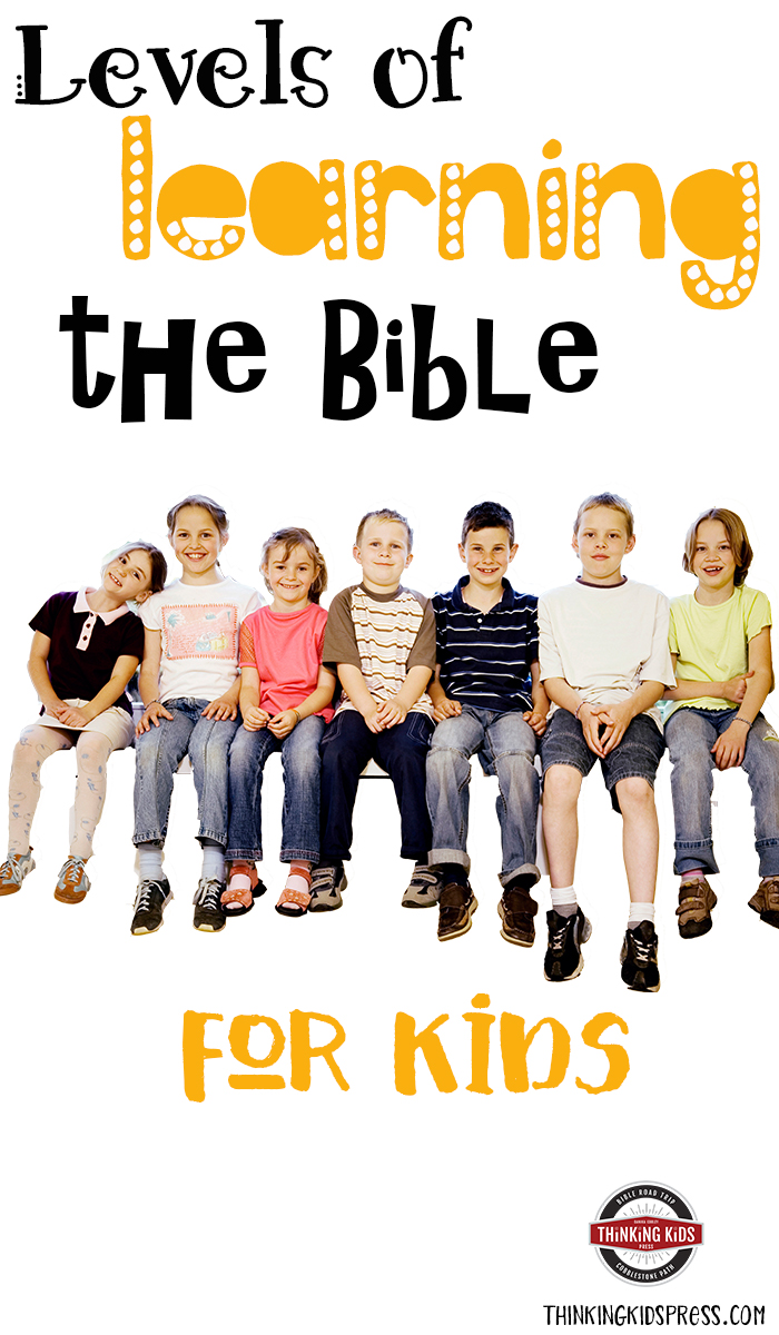 Levels of Learning the Bible for Kids Christian Classical Education divides learning into five distinct levels. These levels of learning affect how you'll teach the Bible for kids.