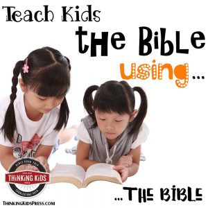 Teach Kids the Bible Using the Bible