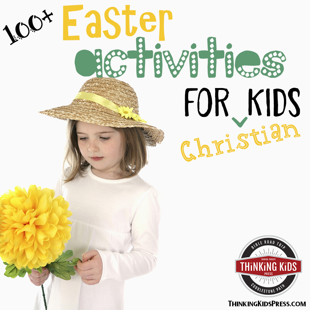 100+ Easter Activities for Christian Kids
