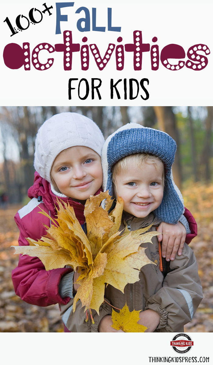 100+ Fall Activities for Kids Take some time this fall and get your kids active and moving. The memories you build with them today will stay with them for a lifetime.