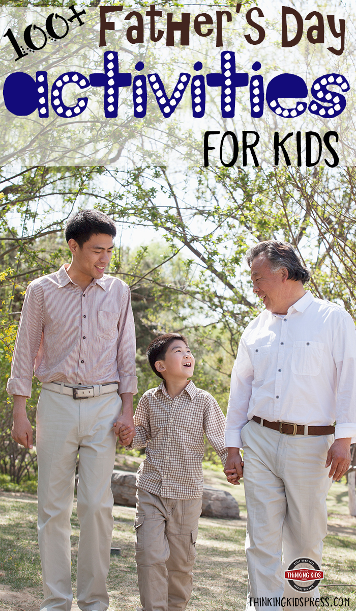 100+ Father's Day Activities for Kids Create a special day for dad with this giant list of activities and Father's Day gifts your kids can make.