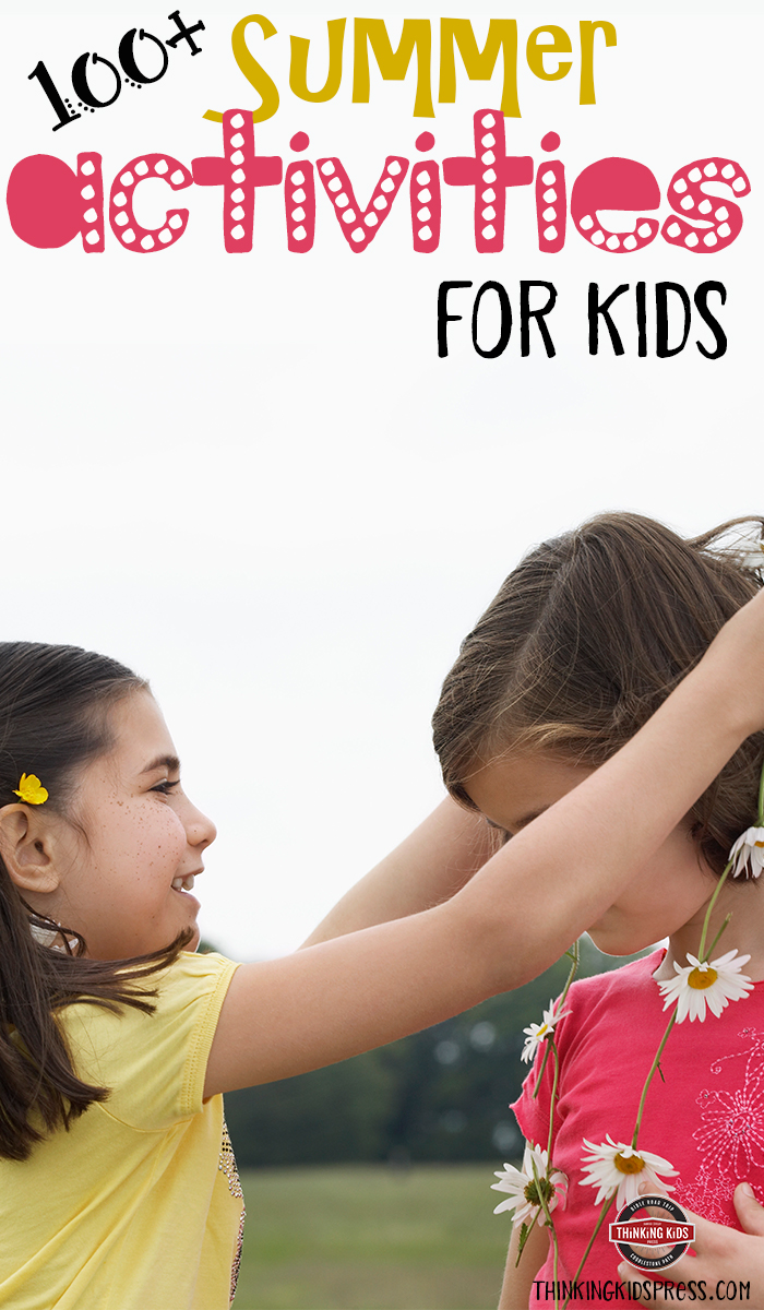 100+ Summer Activities for Kids Looking for something great to do with your kids this summer? Here are over 100 activities for you--with links for more info!