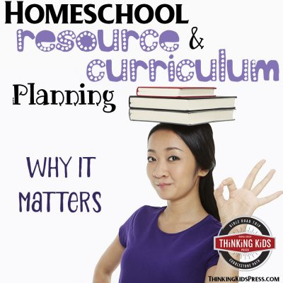 Homeschool Resource and Homeschool Curriculum Planning {Why It Matters}