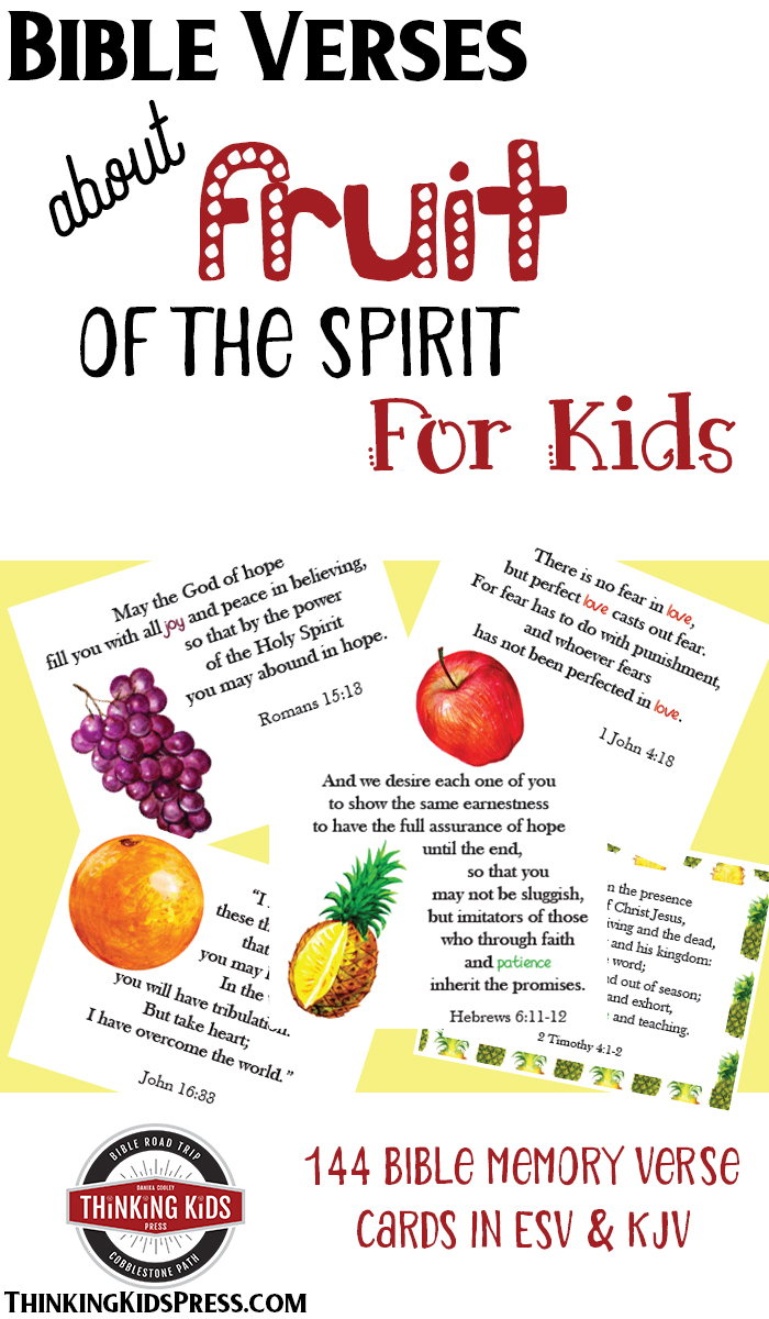 Bible Verses about Fruit of the Spirit for Kids Teach your kids all about the fruit of the Spirit with 144 Bible memory verse cards!