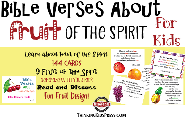 Bible Verses about Fruit of the Spirit for Kids -- 144 Bible Memory Verse Cards in ESV or KJV