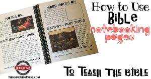 How to use Bible Notebooking Pages to Teach the Bible