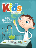 Kids Answers Magazine