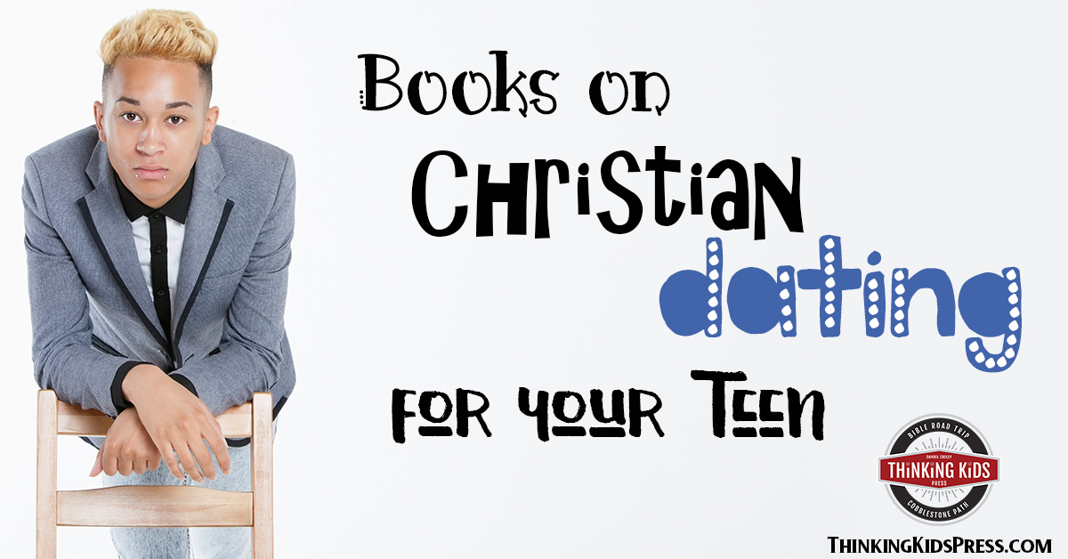 Christian dating books for teens