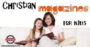 Christian Magazines for Kids