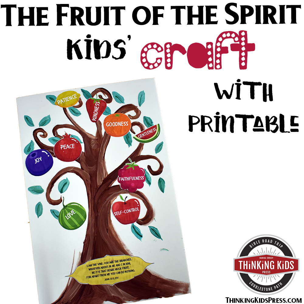 The Fruit of the Spirit Kids' Craft with Printable