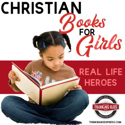 Christian Books for Girls Real Life Heroes