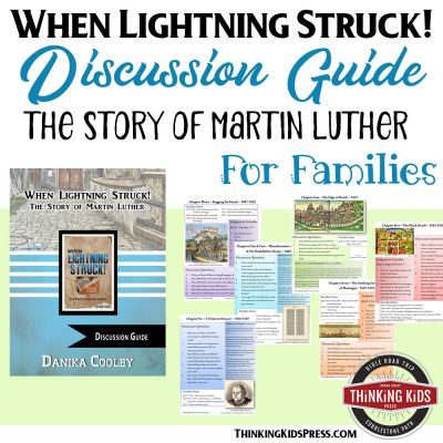 Martin Luther: When Lightning Struck! Book Discussion Guide
