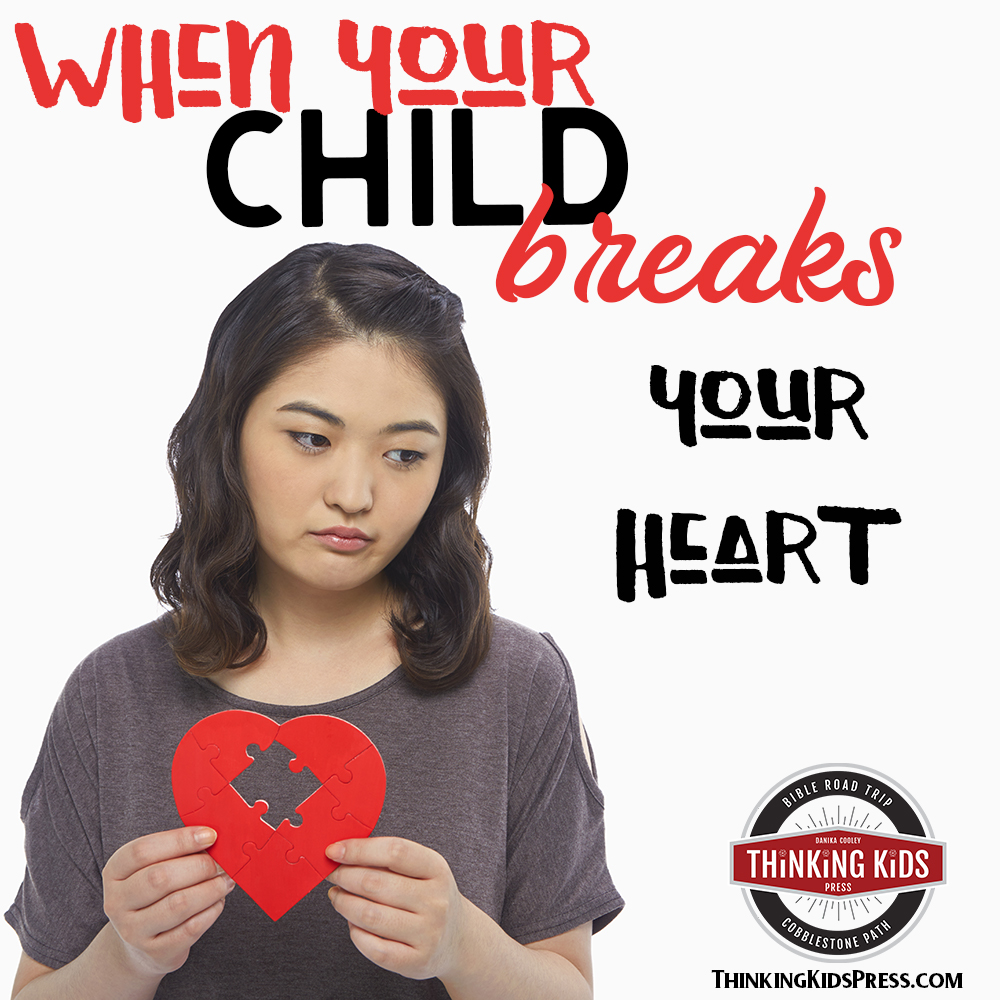How to Survive When Your Child Breaks Your Heart