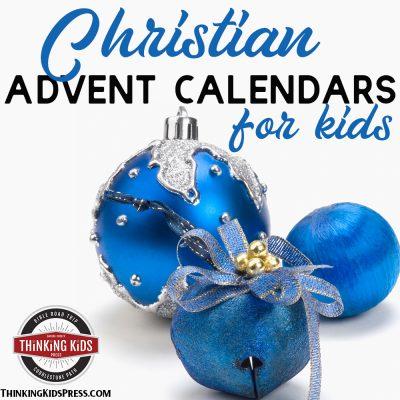 Christian Advent Calendars for Kids  | Keep the season focused on Jesus!