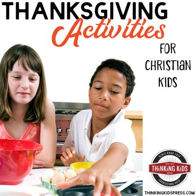 Thanksgiving Activities for Christian Kids