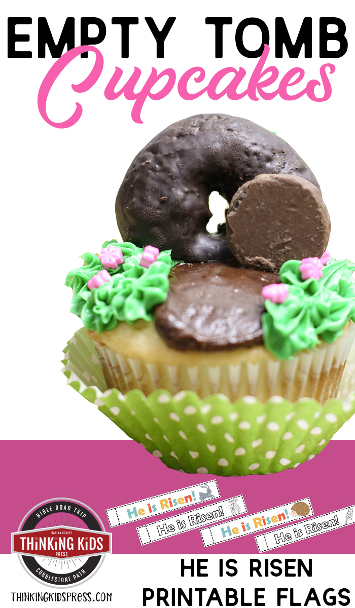 Empty Tomb Cupcakes with He is Risen Printable Flags Looking for Easter cupcakes for kids? Try these easy empty tomb cupcakes. And grab the He is Risen printable flags to top them off!