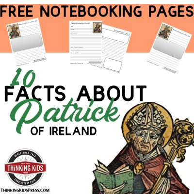 10 Facts about St Patrick with Notebooking Pages