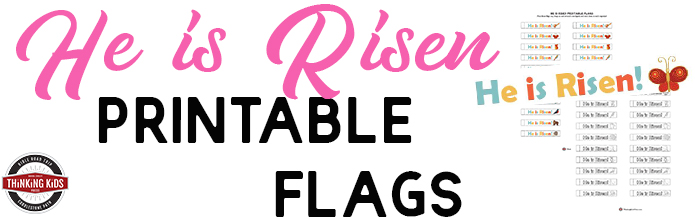 He is Risen Printable Flags