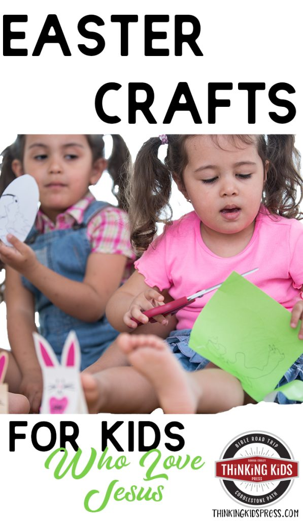 23 Easter Crafts For Kids Who Love Jesus Thinking Kids