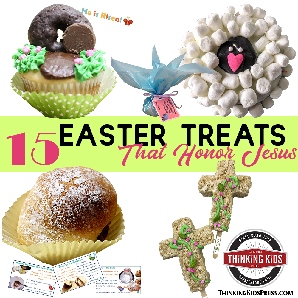 15 Easter Treats for Kids that Honor Jesus