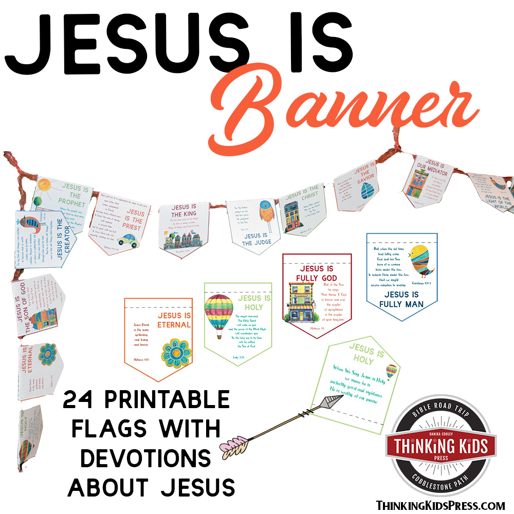 DIY Jesus Is Banner for Kids with Daily Devotions
