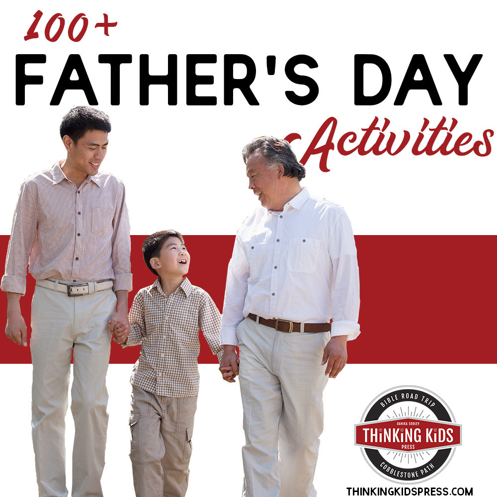 100+ Father's Day Activities