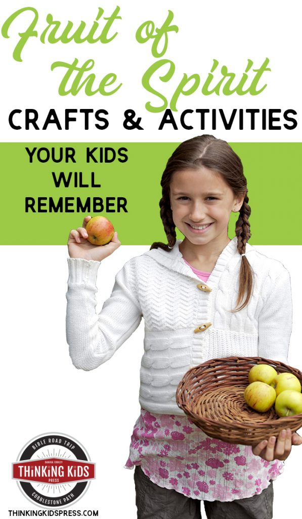 Fruit of the Spirit Crafts and Activities Your Kids Will Remember