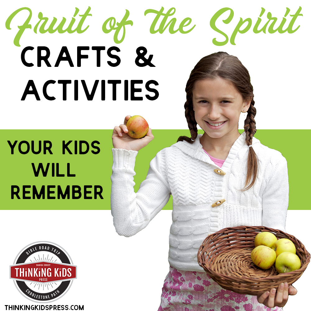 Fruit of the Spirit Crafts and Activities for Kids