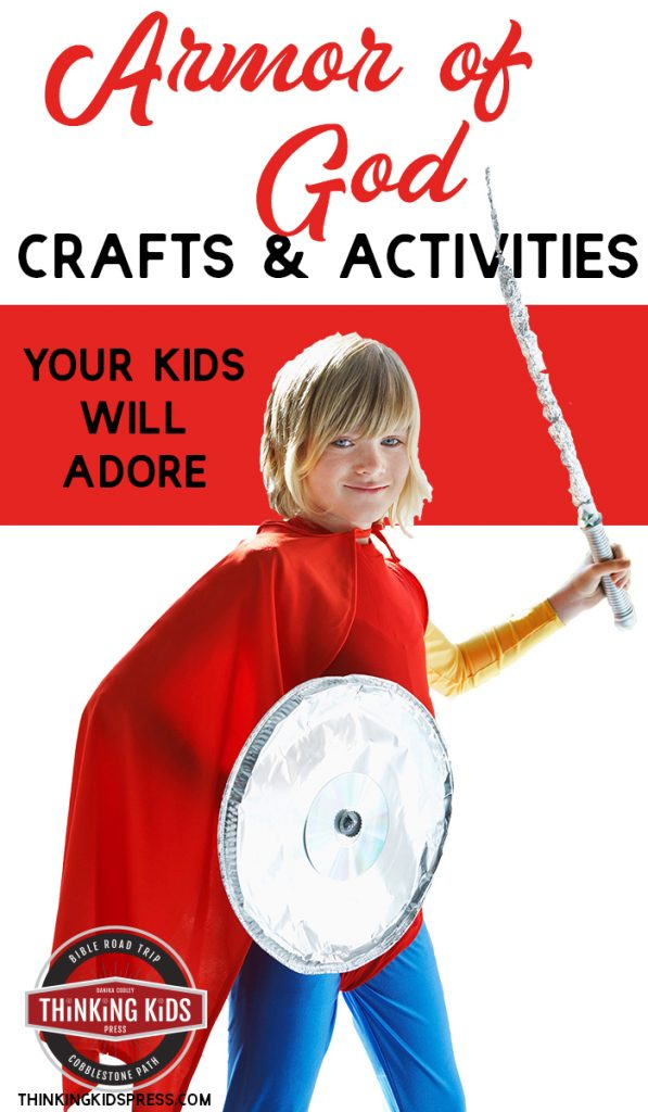 Armor Of God Crafts Activities Kids Adore Thinking Kids