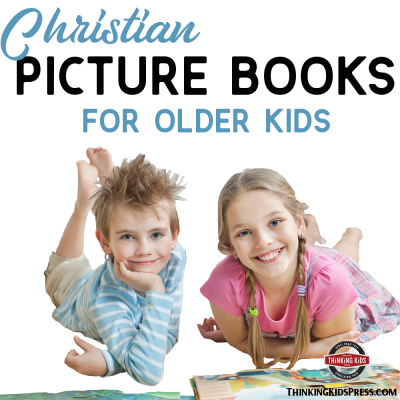 Christian Picture Books for Older Kids