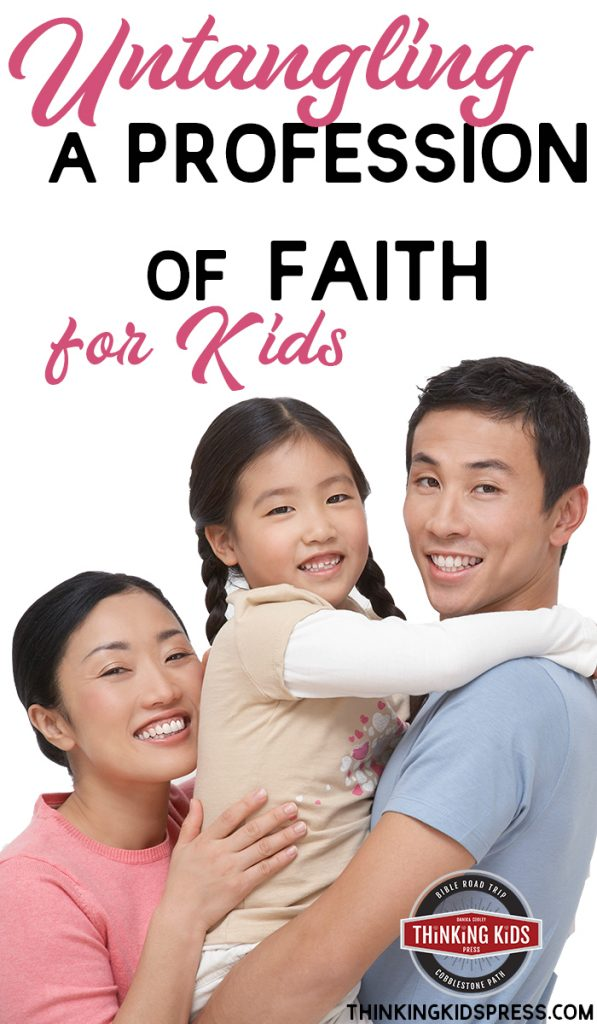 Untangling a Profession of Faith for Kids