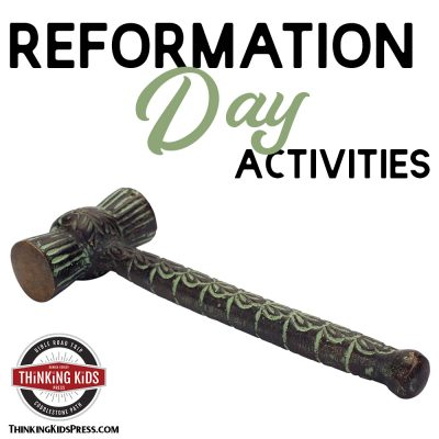 Reformation Day Activities to Make Learning Fun!