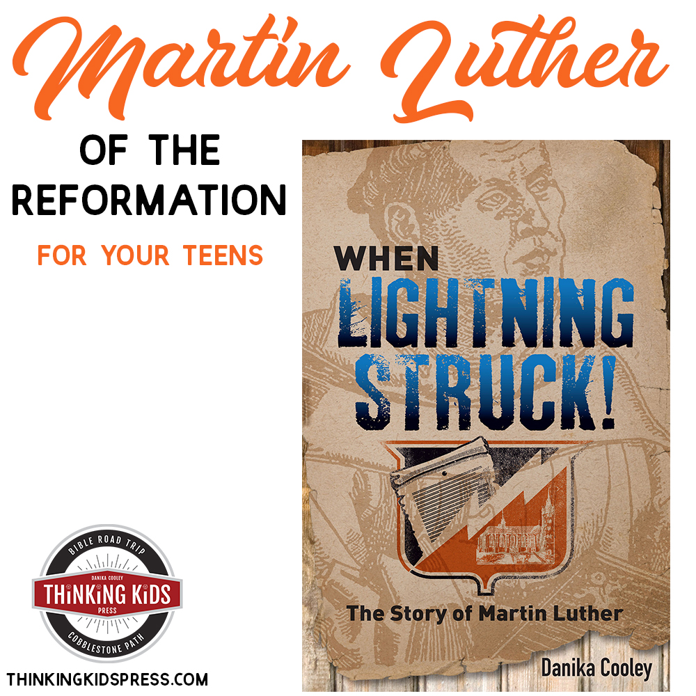 When Lightning Struck: The Story of Martin Luther