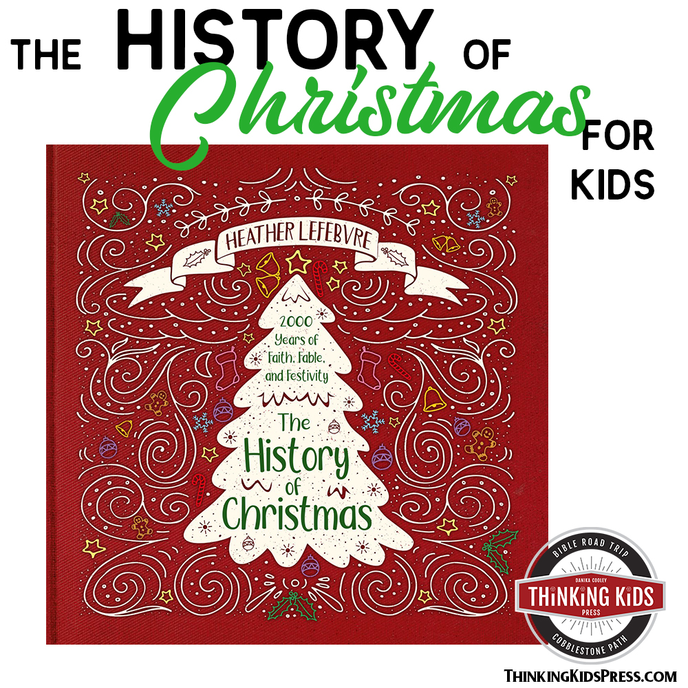 The History of Christmas for Kids