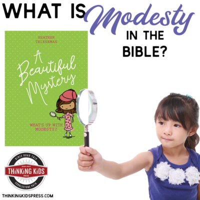 What is Modesty in the Bible | Modesty for Girls