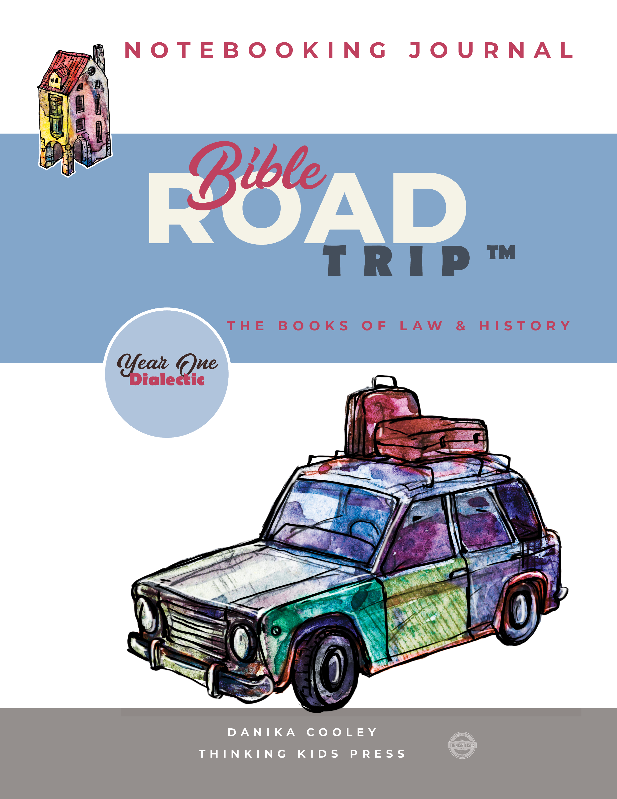 Bible Road Trip™ Year One Dialectic Notebooking Journal