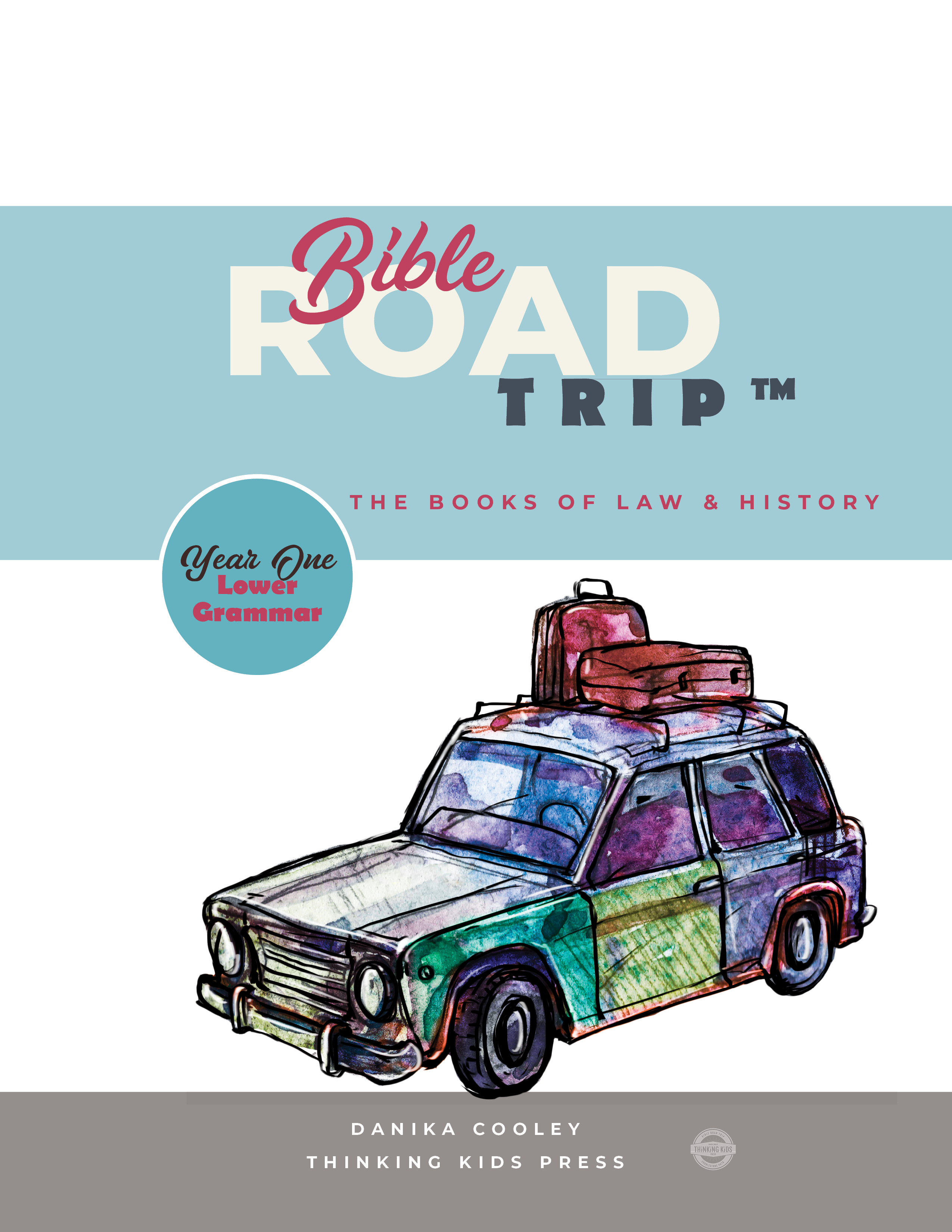 Bible Road Trip™ Year One Preschool and Kindergarten Curriculum