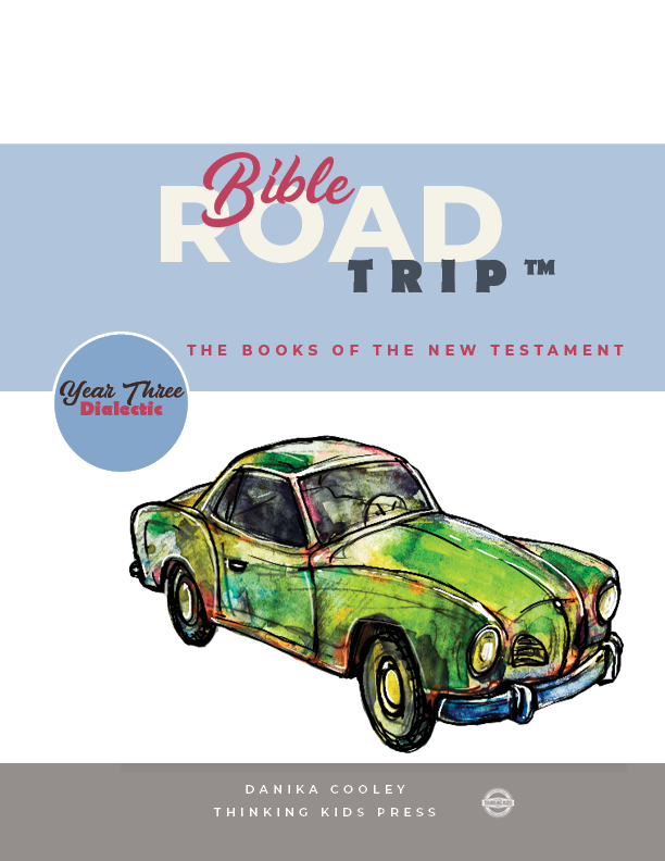 Bible Road Trip™ Year Three Dialectic Curriculum