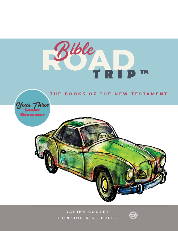 Bible Road Trip™ Year Three Lower Grammar Curriculum