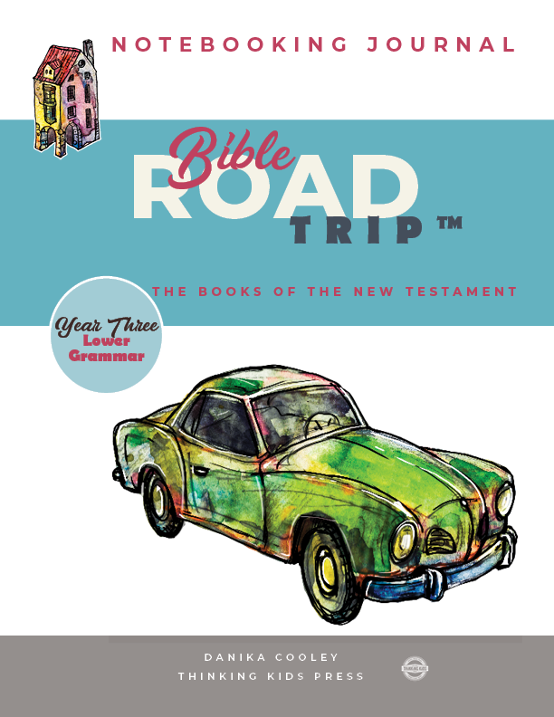 Bible Road Trip™ Year Three Lower Grammar Notebooking Journal