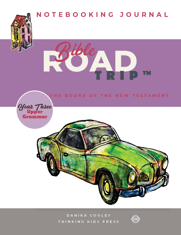 Bible Road Trip™ Year Three Upper Grammar Notebooking Journal