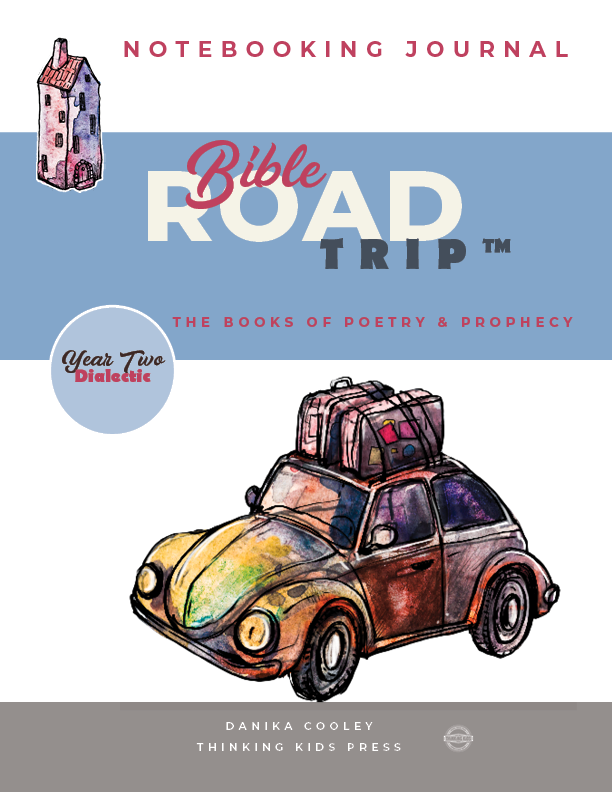 Bible Road Trip™ Year Two Dialectic Notebooking Journal