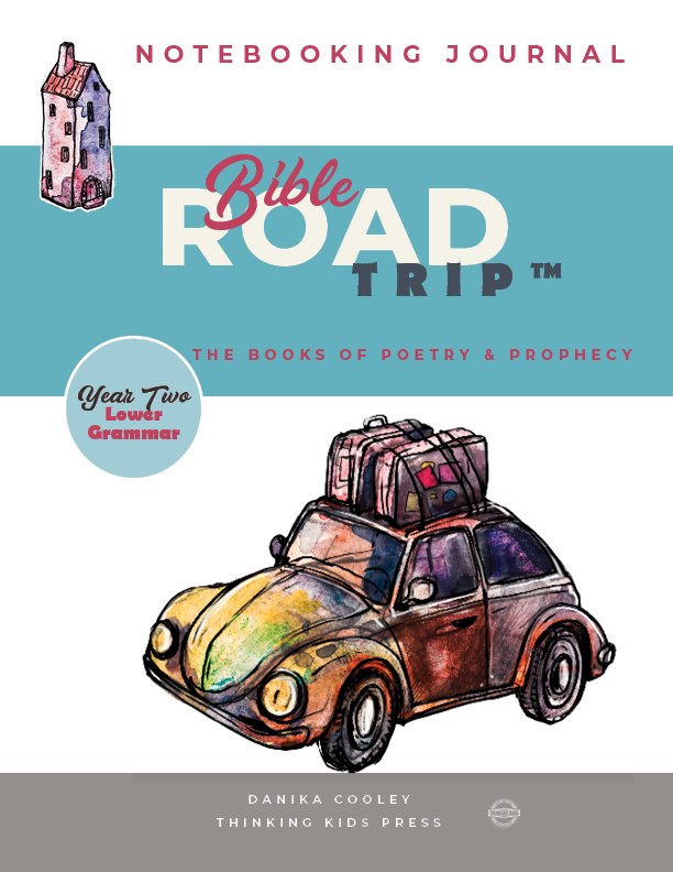 Bible Road Trip™ Year Two Lower Grammar Notebooking Journal