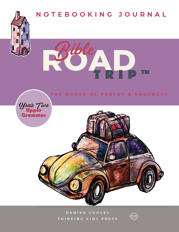 Bible Road Trip™ Year Two Upper Grammar Notebooking Journal