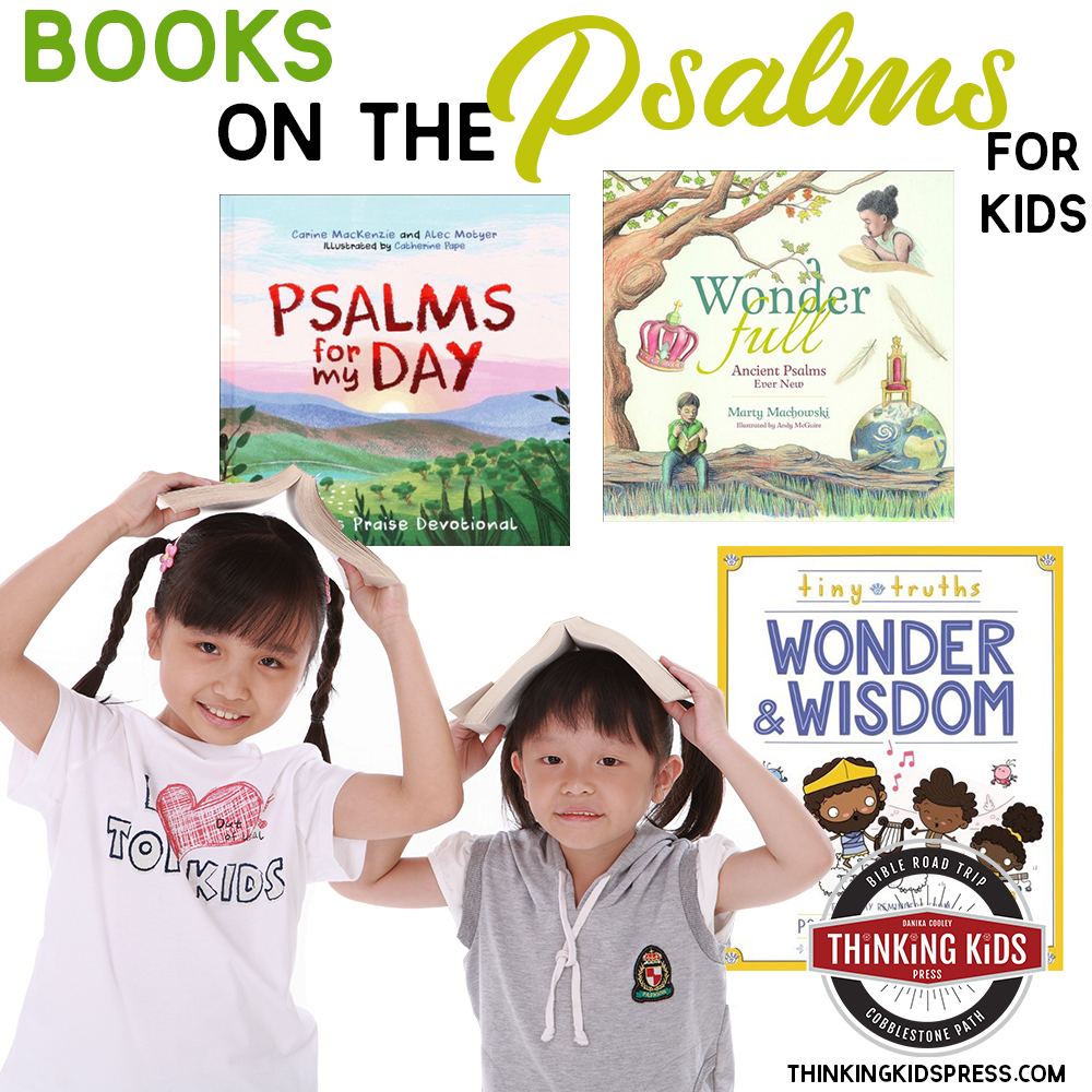 The Book of Psalms for Kids | Children's Picture Books Your Kids Will Love