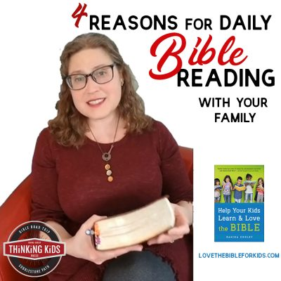 4 Reasons for Daily Bible Reading with Your Family