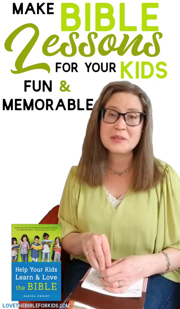 Make Bible Lessons for Your Kids Fun and Memorable