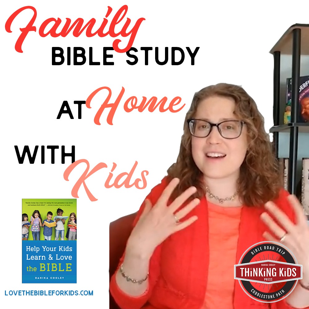 Family Bible Study at Home with Kids