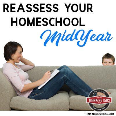 Reassess Your Homeschool Midyear