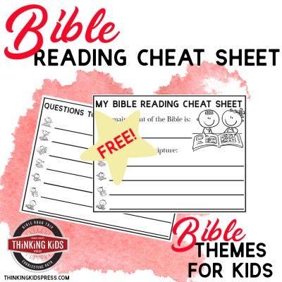 Free Bible Reading Cheat Sheet | Bible Themes for Kids